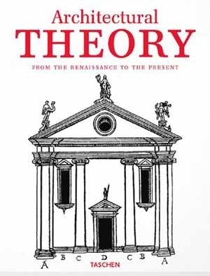 Architectural Theory: From the Renaissance to the Present по 571.00 руб от изд. Taschen