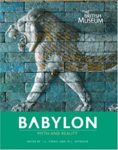 Babylon. Myth and Reality по 1 451.00 руб от изд. British Museum Press