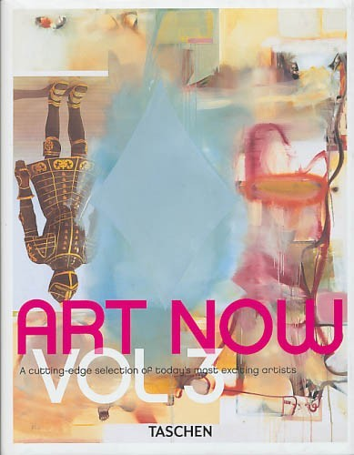 Art Now, Vol. 3: A Cutting-Edge Selection of Today's Most Exciting Artists по 2 244.00 руб от изд. Taschen