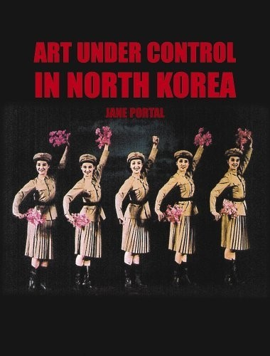 сер./Art Under Control in North Korea авт.Portal J. англ. по 1 499.00 руб от изд. Yale