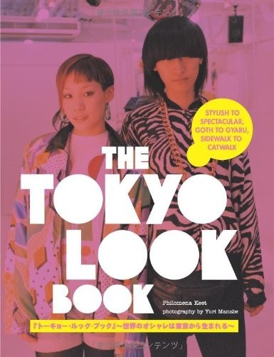 The Tokyo Look Book. Stylish to Spectacular, Goth to Gyaru, Sidewalk to Catwalk по 500.00 руб от изд. Kodansha