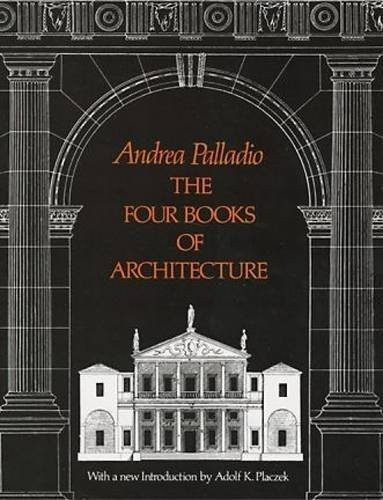 The Four Books of Architecture по 1 000.00 руб от изд. Dover