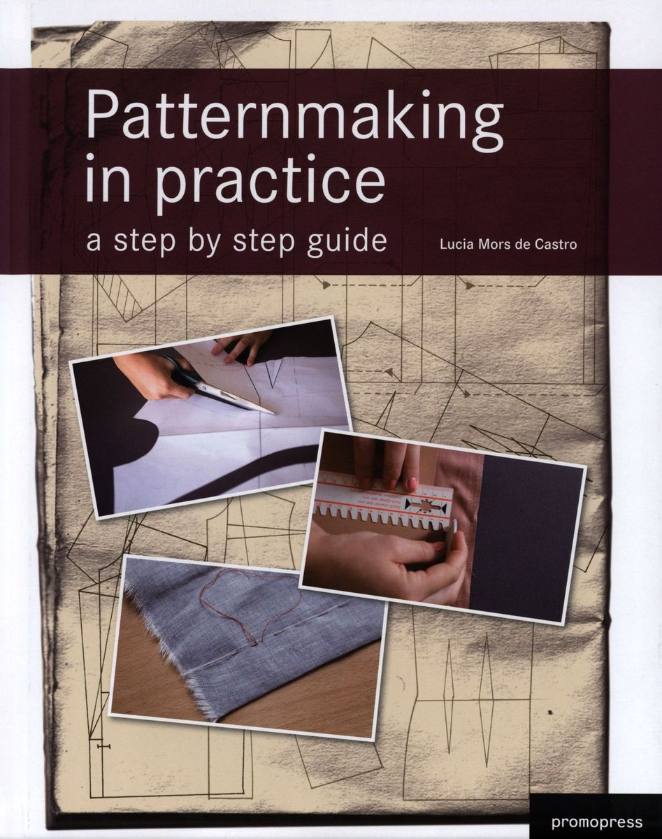 Patternmaking in practice a step by step guide по 299.00 руб от изд. Prestel