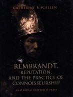Rembrandt, Reputation, and the Practice of Connoisseurship по 299.00 руб от изд. Amsterdam University Press