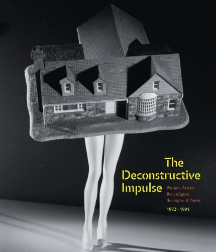 The Deconstructive Impulse. Women Artists Reconfigure the Signs of Power, 1973-1991 по 1 500.00 руб от изд. Prestel
