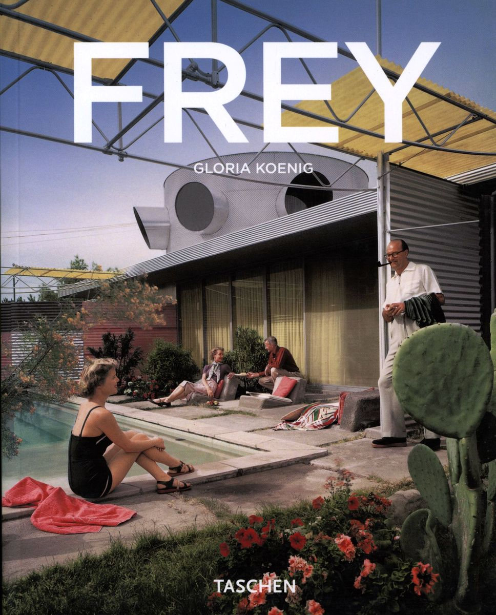 Frey. The Desert Modernist по 612.00 руб от изд. Taschen