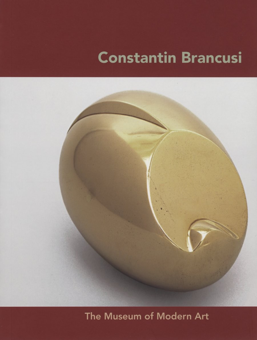 Constantin Brancusi по 417.00 руб от изд. The Museum of Modern Art, New York