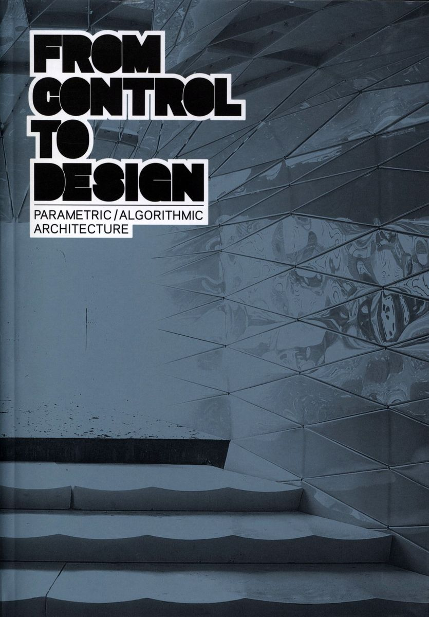 From control to design Parametric/Algorithmic/Architecture по 1 292.00 руб от изд. Taschen