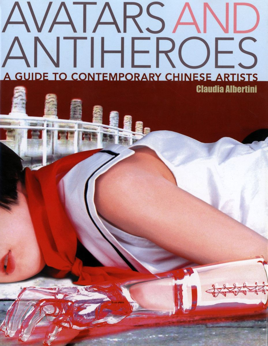 Avatars and Antiheroes. A Guide to Contemporary Chinese Artists по 1 500.00 руб от изд. Kodansha