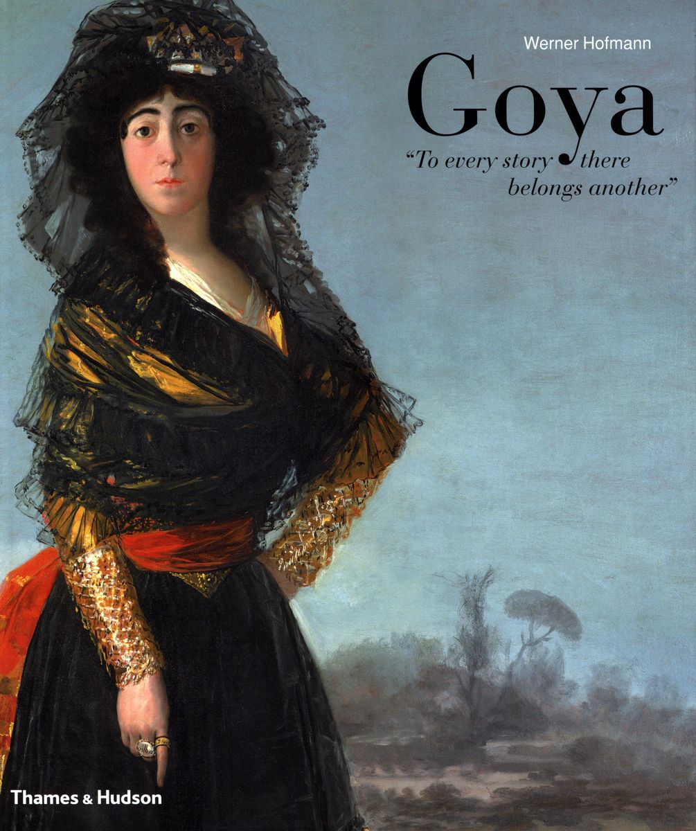 Goya 'To every story there belongs another' по 1 500.00 руб от изд. Thames&Hudson