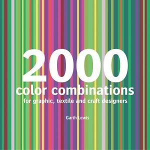 2000 Colour Combinations : For Graphic, Textile and Craft Designers по 0.00 руб от изд. Anova