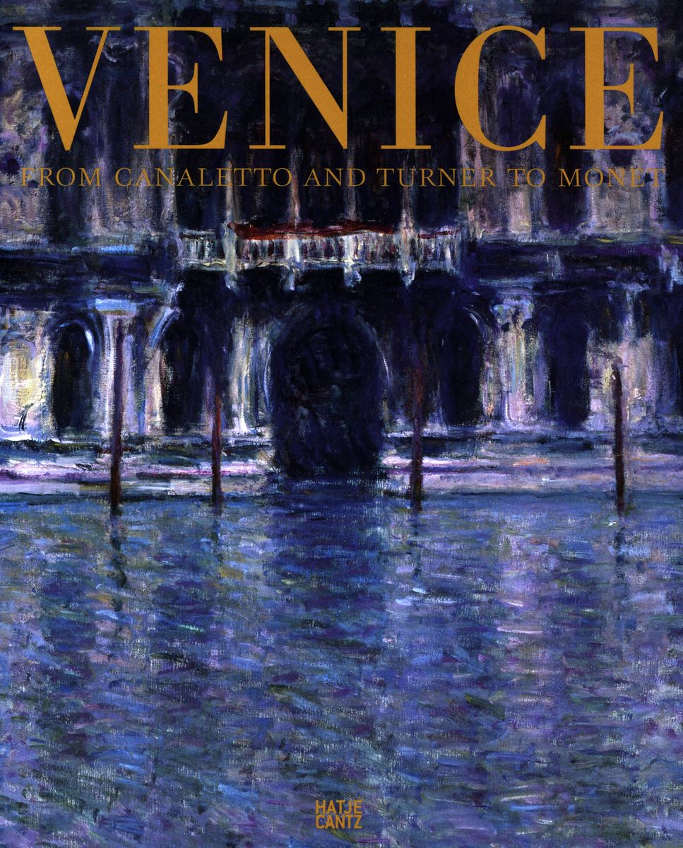 Venice. From Canaletto and Turner to Monet по 1 500.00 руб от изд. Hatje Cantz