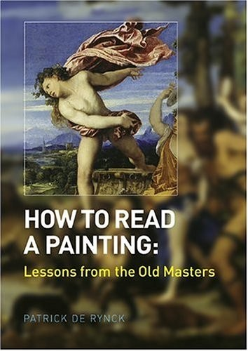 How to Read a Painting. Decoding, Understanding and Enjoying the Old Masters по 1 158.00 руб от изд. Thames&Hudson