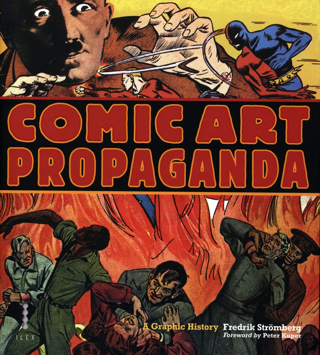 Comic Art Propaganda. A Graphic History по 1 071.00 руб от изд. ILEX