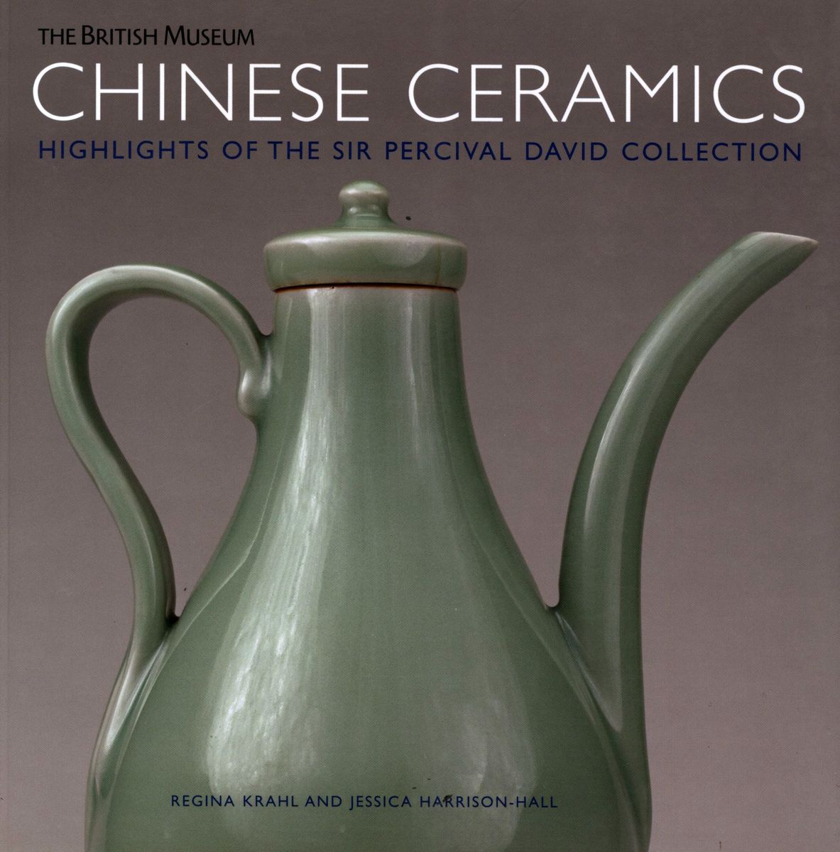 Chinese Ceramics. Highlights of the Sir Percival David Collection по 500.00 руб от изд. British Museum Press