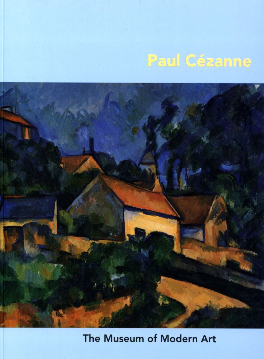 Paul Cezanne по 452.00 руб от изд. The Museum of Modern Art, New York