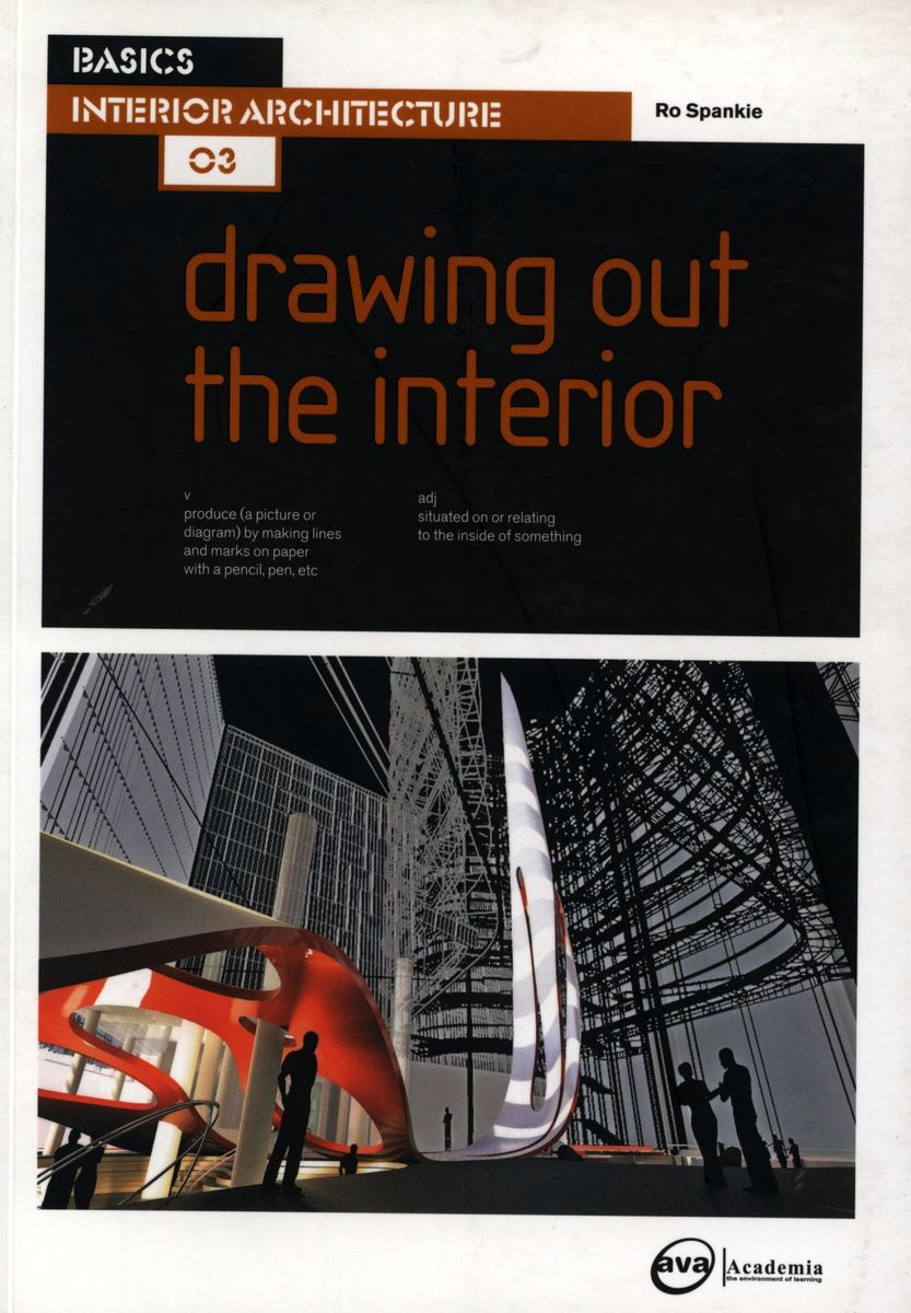 Basics Interior Architecture 03: Drawing out the Interior по 1 041.00 руб от изд. AVA Publishing