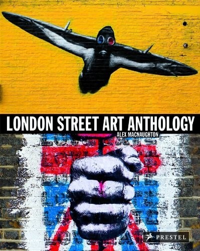London Street Art Anthology по 1 035.00 руб от изд. Prestel