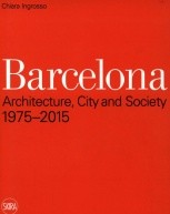 Barcelona: Architecture, City and Society 1975-2015 по 999.00 руб от изд. Skira Editore