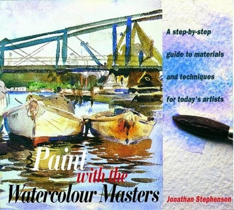 Paint with the Watercolour Masters. A step-by-step guide to materials and techniques for today's artists по 595.00 руб от изд. Thames&Hudson
