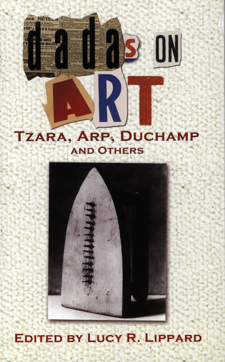 Dadas on Art: Tzara, Arp, Duchamp and Others по 381.00 руб от изд. Dover