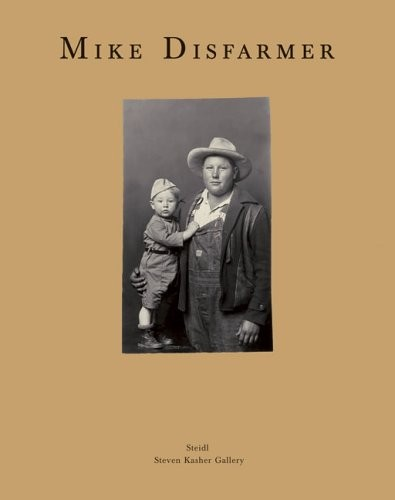 Mike Disfarmer : Original Disfarmer Photographs по 500.00 руб от изд. Steidl
