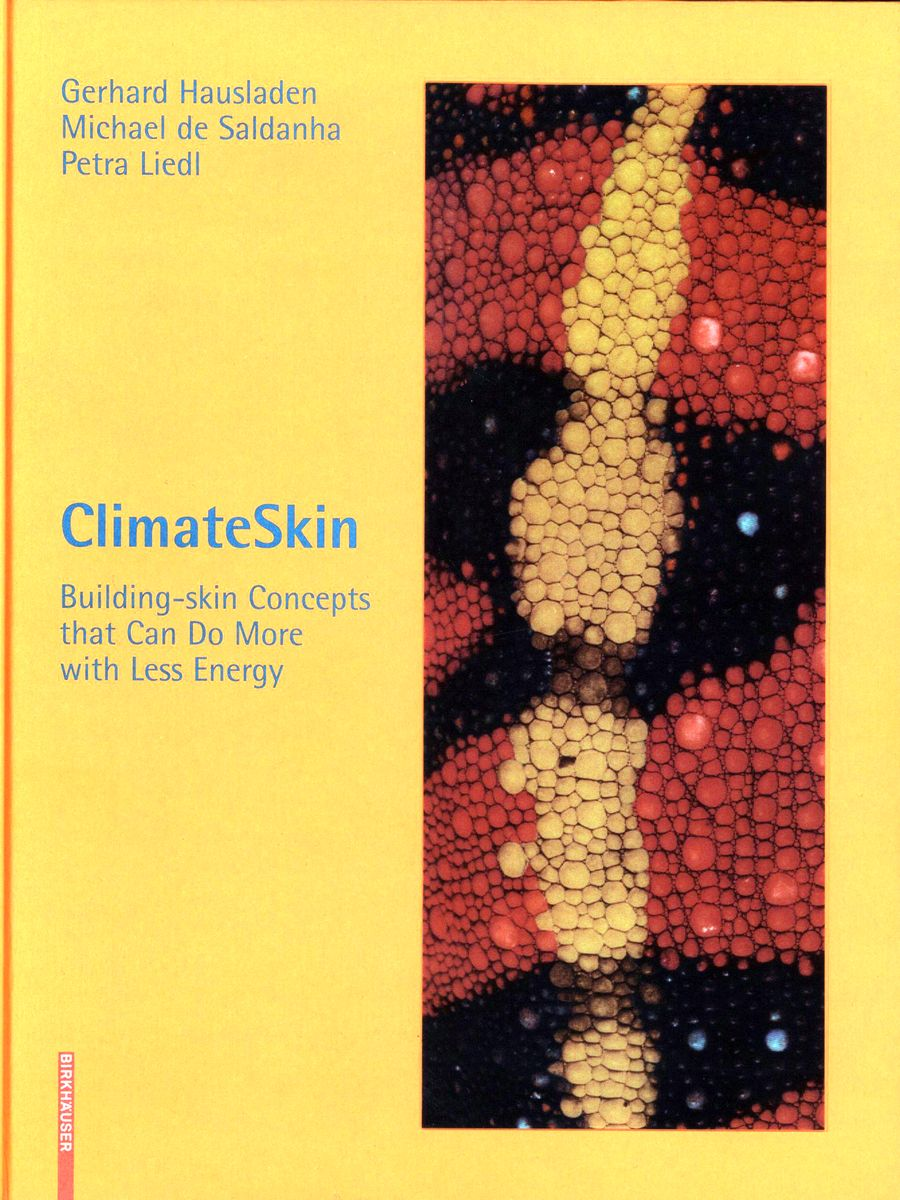ClimateSkin Building-skin Concepts that Can Do More with Less Energy по 500.00 руб от изд. Taschen