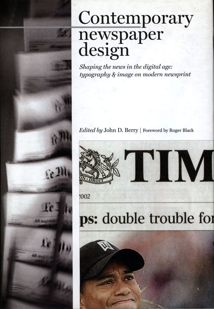 Contemporary Newspaper Design Shaping the News in the Digital Age - Typography and Image on Modern Newsprint по 2 317.00 руб от изд. Mark Batty Publisher
