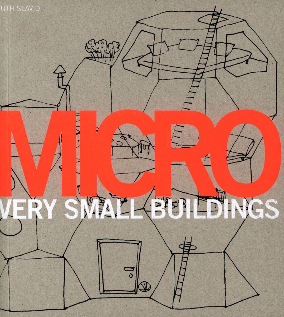 Micro: Very Small Buildings по 774.00 руб от изд. Laurence King
