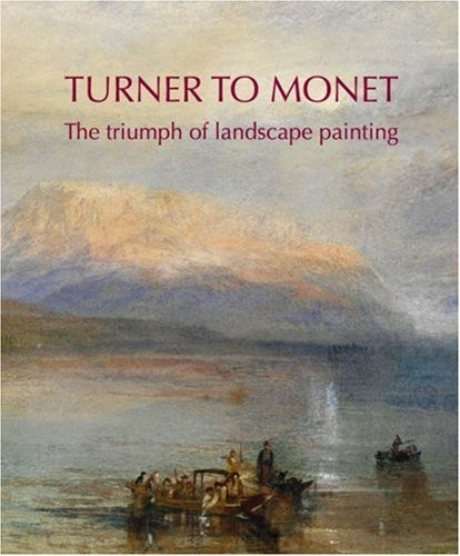 Turner to Monet. The Triumph of Landscape Painting по 1 310.00 руб от изд. The National Gallery of Australia