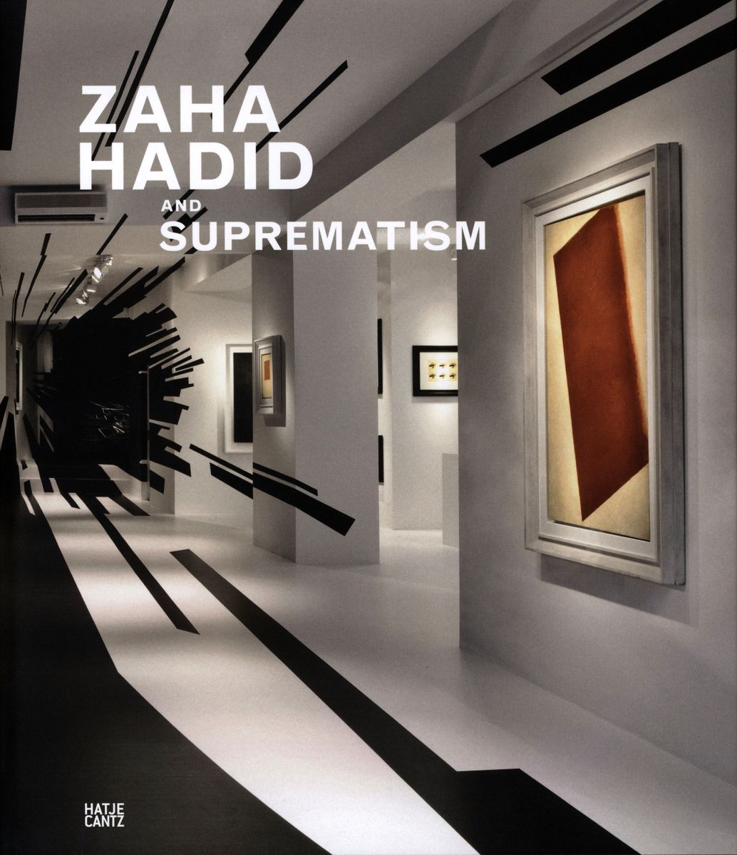 Zaha Hadid and suprematism по 1 500.00 руб от изд. Hatje Cantz