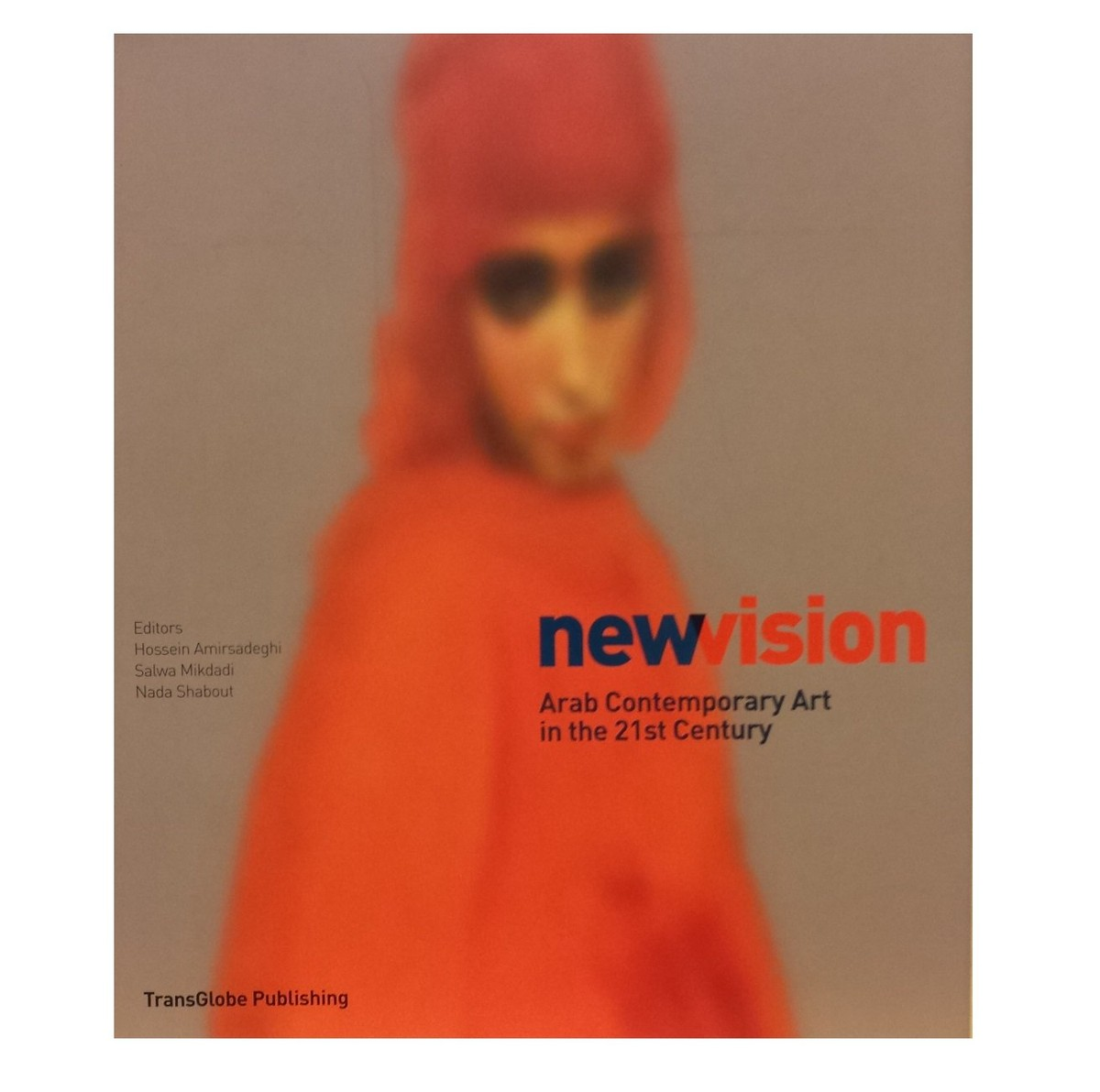 New Vision. Arab Contemporary Art in the 21st Century по 1 500.00 руб от изд. TransGlobe