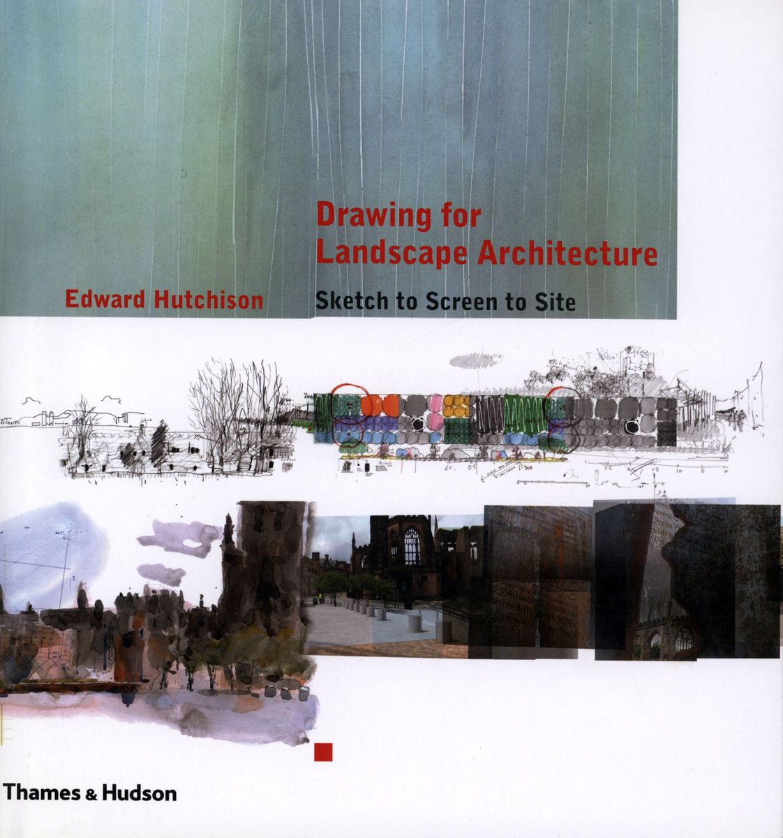 Drawing for Landscape Architecture Sketch to screen to Site по 1 952.00 руб от изд. Thames&Hudson