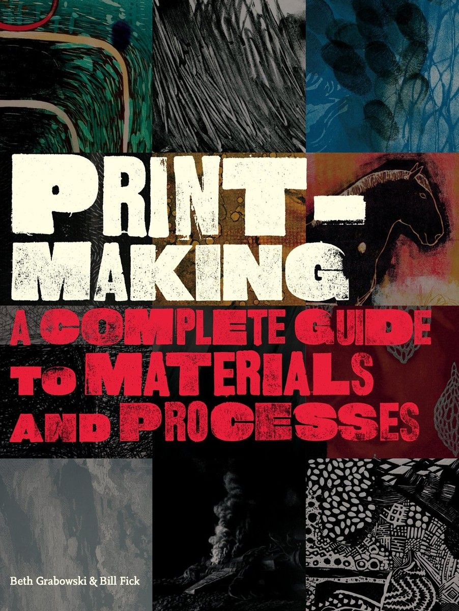 Printmaking. A Complete Guide to Materials and Processes по 1 158.00 руб от изд. Laurence King