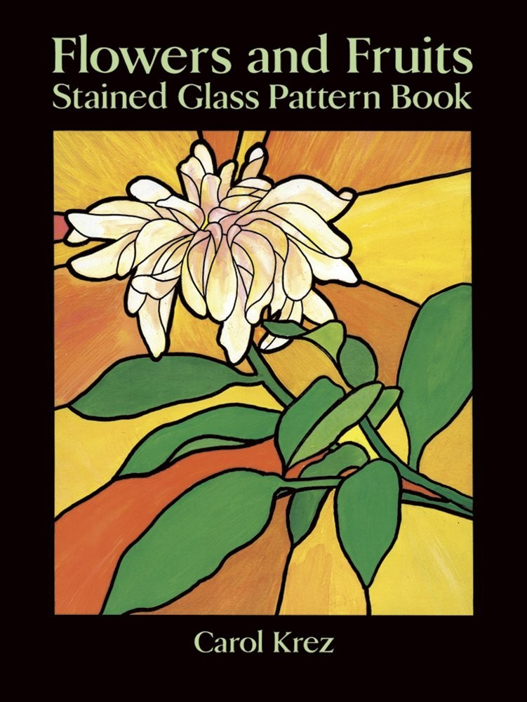 Flowers and Fruits Stained Glass Pattern Book по 381.00 руб от изд. Dover