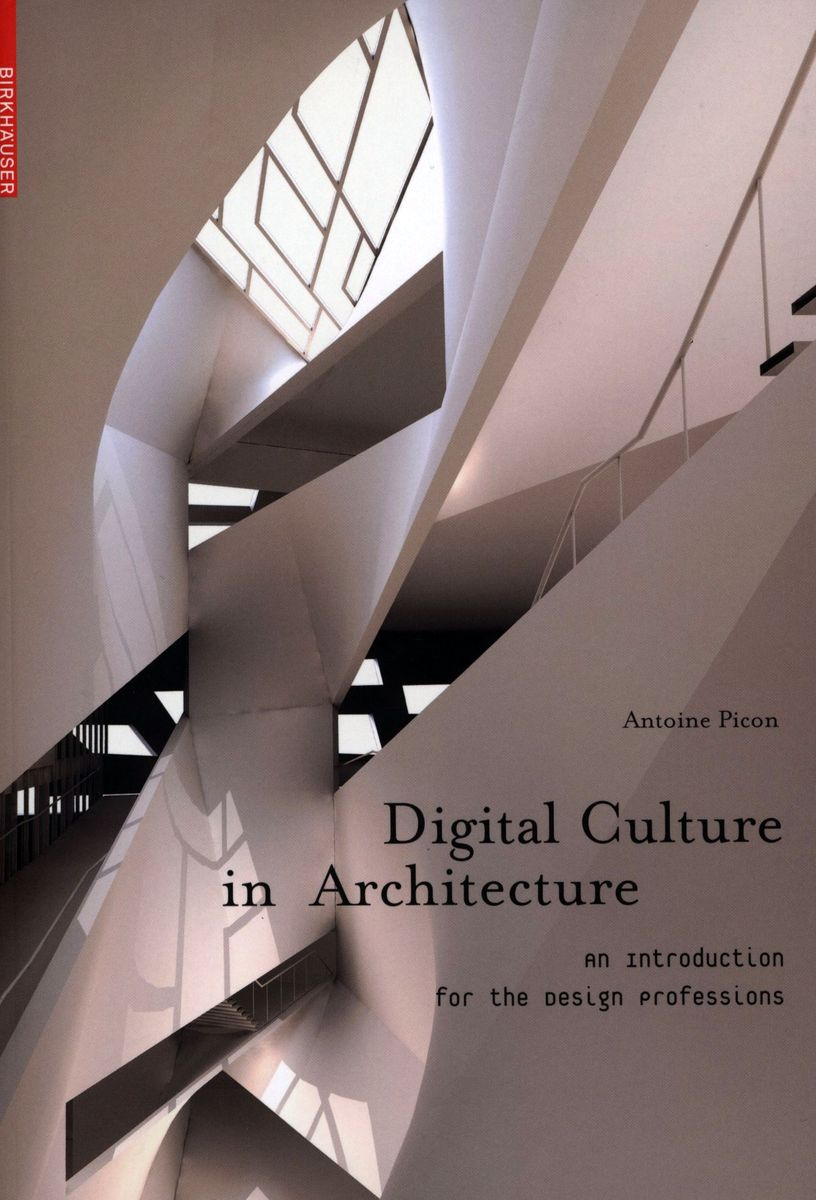 Digital Culture in Architecture An introduction for the design professions по 1 088.00 руб от изд. Taschen