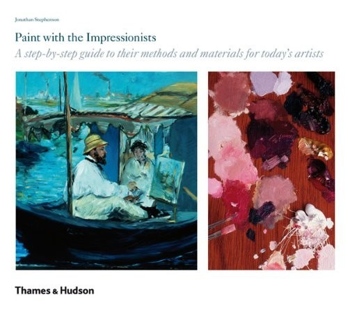 Paint with the Impressionists. A step-by-step guide to their methods and materials for today's artists по 595.00 руб от изд. Thames&Hudson