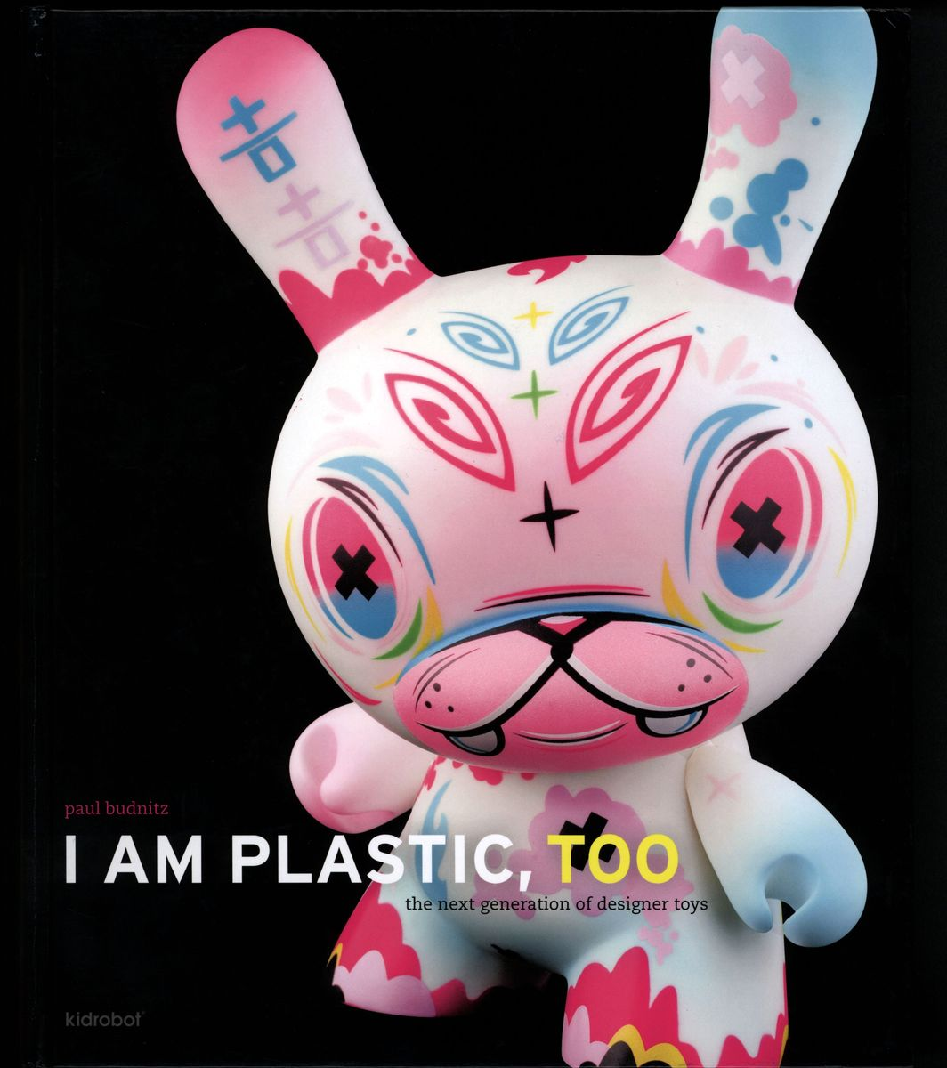 I Am Plastic, Too. The Next Generation of Designer Toys по 2 094.00 руб от изд. Abrams