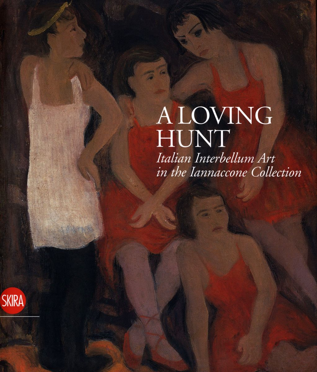 A Loving Hunt. Italian Interbellum Art in the Iannaccone Collection по 3 403.00 руб от изд. Skira Editore