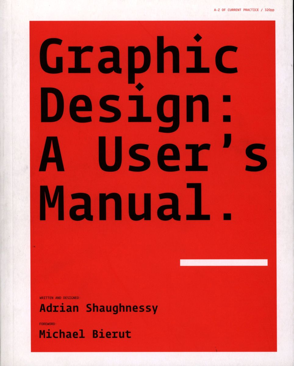 Graphic Design. A User's Manual по 1 238.00 руб от изд. Laurence King