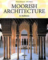 Moorish Architecture in Andalusia по 0.00 руб от изд. Taschen
