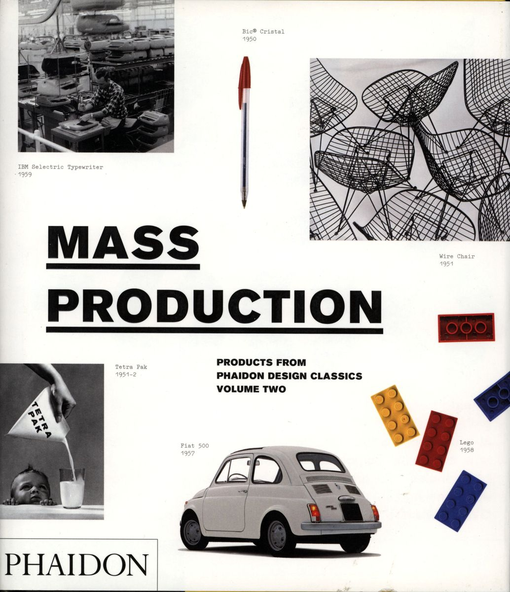 Mass Production. Products from Phaidon Design Classics. Volume Two по 1 500.00 руб от изд. Phaidon