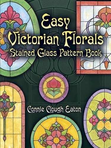 Easy Victorian Florals Stained Glass Pattern Book по 393.00 руб от изд. Dover