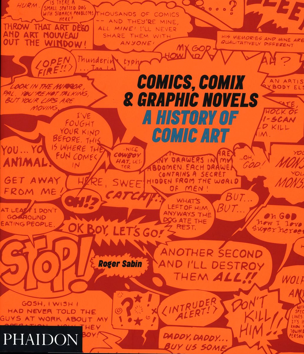 Comics, Comix & Graphic Novels. A History of Comic Art по 1 654.00 руб от изд. Phaidon