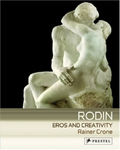 Rodin: Eros and Creativity по 982.00 руб от изд. Prestel