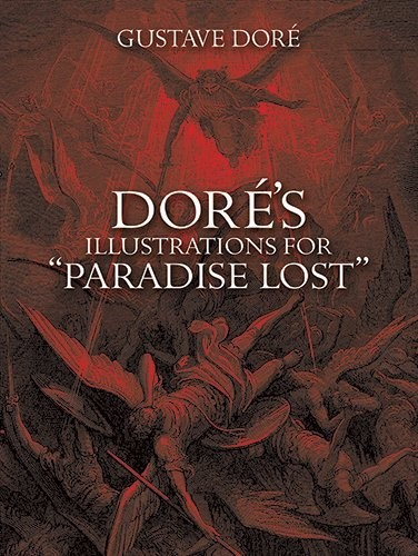 Dore's Illustrations for Paradise Lost по 440.00 руб от изд. Dover