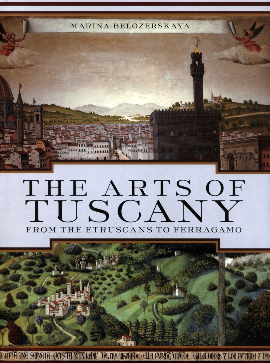 The Arts of Tuscany. From the Etruscans to Ferragamo по 678.00 руб от изд. Abrams