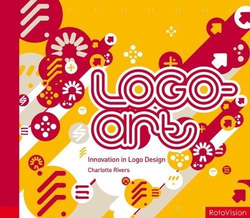 Logo-art. Innovation in Logo Design по 972.00 руб от изд. RotoVision