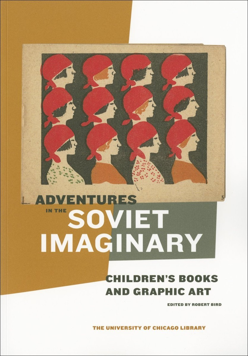сер./Adventures in the Soviet Imaginary авт.Bird англ. по 533.00 руб от изд. Joseph Regenstein