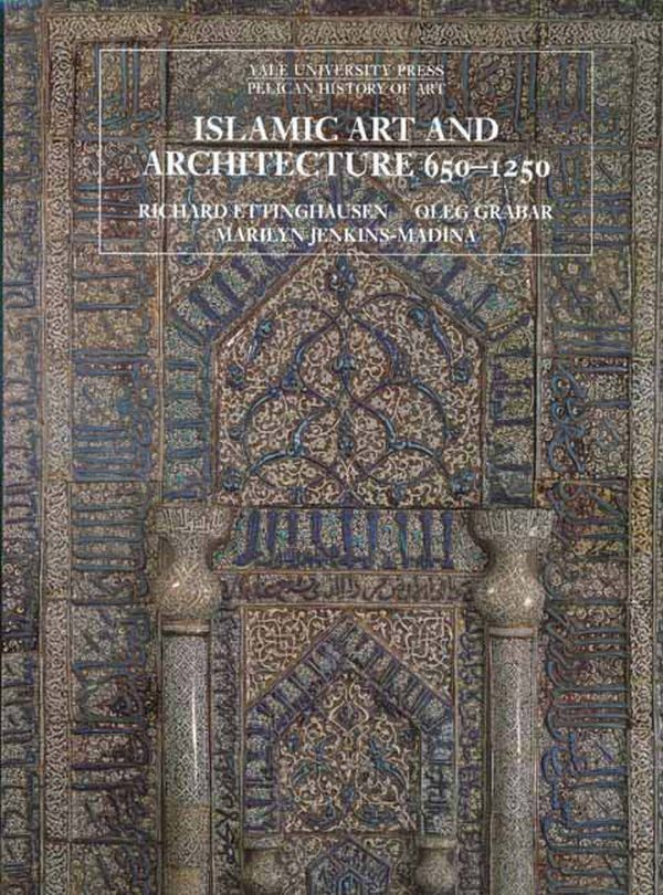 Islamic Art and Architecture, 650–1250 по 1 642.00 руб от изд. Yale